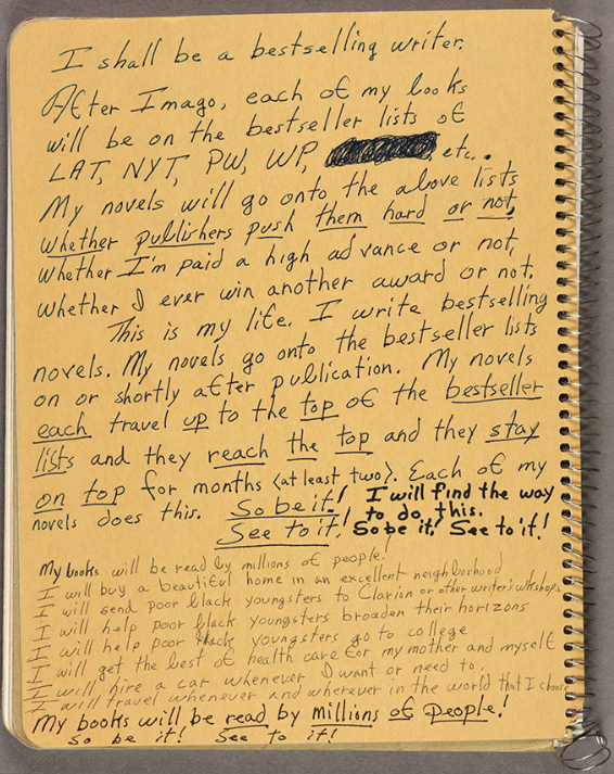 Handwritten writing notes on inside cover of one of Science Ficiton novel writer Octavia E. Butler's commonplace books, 1988. Octavia E. Butler papers. The Huntington Library, Art Collections, and Botanical Gardens. Copyright Estate of Octavia E. Butler.