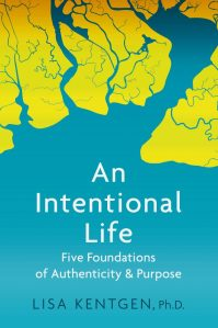 "Cover of, ""An Intentional Life"" by Lisa Kentgen"