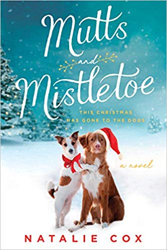 """Cover of """"Mutts and Mistletoe"""" by Natalie Cox"""