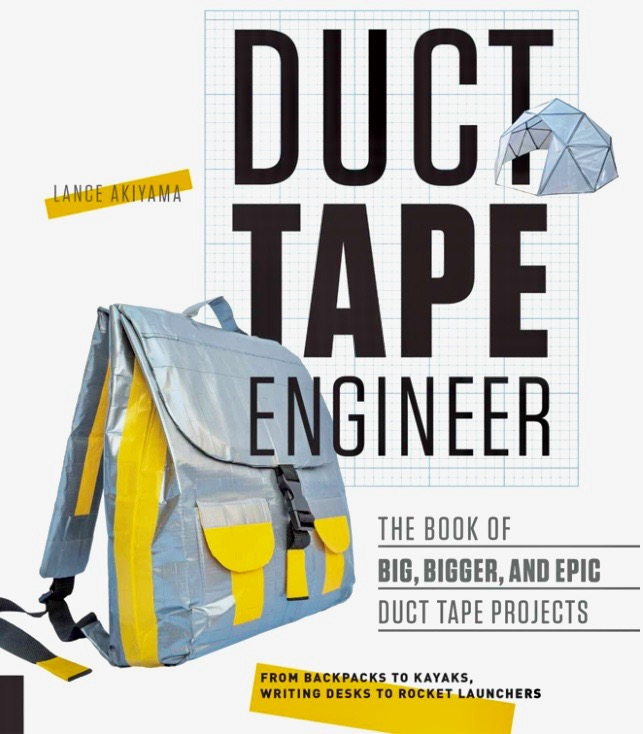 "Cover of ""Duct Tape Engineer"" by Lance Akiyama."