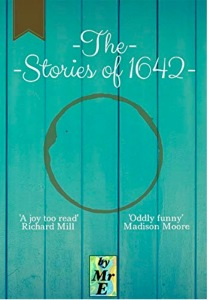 """The Stories of 1642,"" by Mr E"