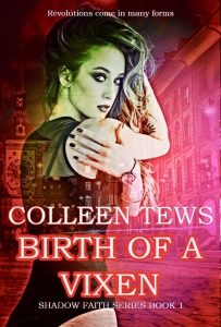 "Cover of ""Birth of a Vixen,"" by Colleen Tews."