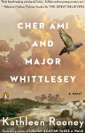 "Cover of ""Cher Ami and Major Whittlesey,"" by Kathleen Rooney"
