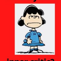 Got Inner Critic(s)? Meet Annie's and mine