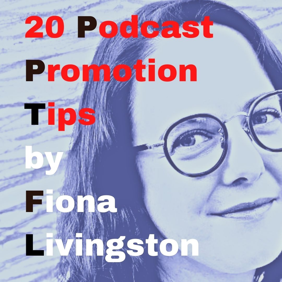 Blogger/podcaster Fiona Livingston is a content and digital marketing specialist.