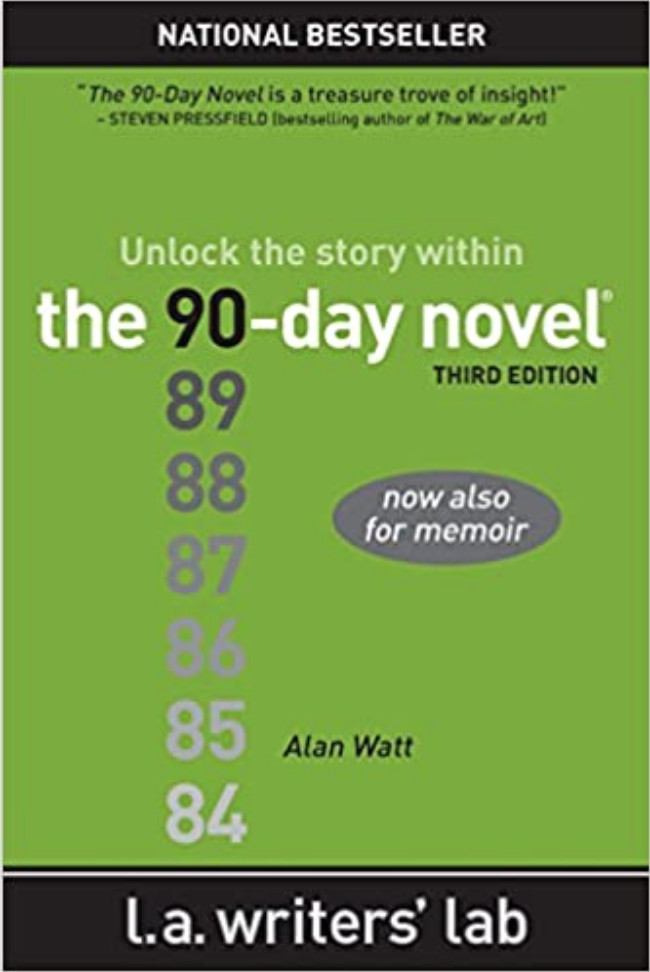 """Cover of """"The 90-Day Novel"""" by Alan Watt"""