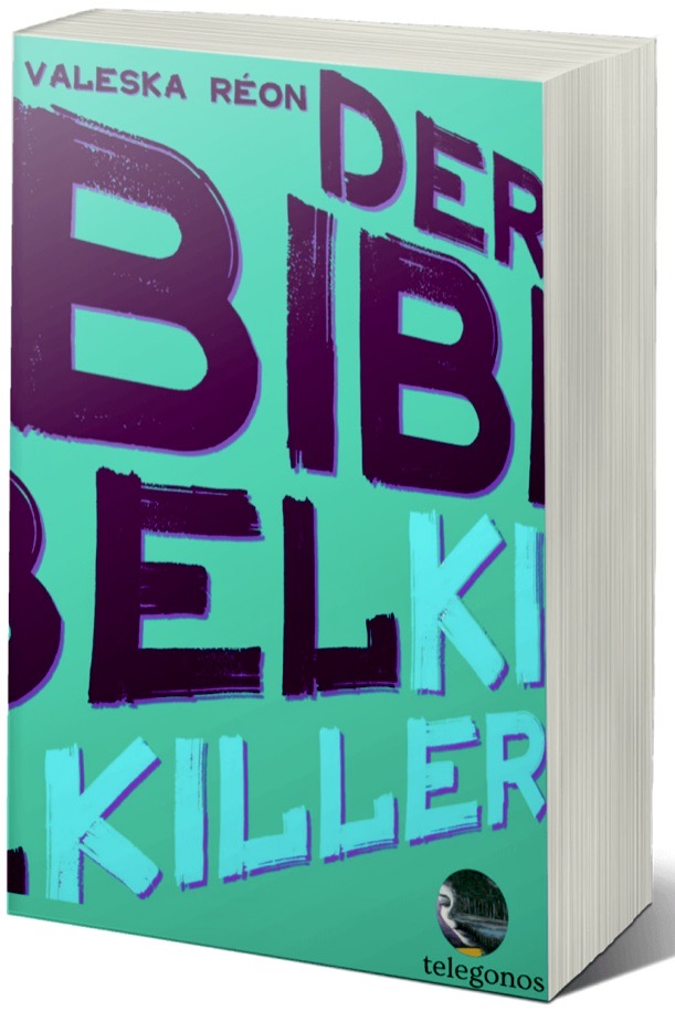 """Der Bibelkiller/The Bible Killer"" by Valeska Réon."