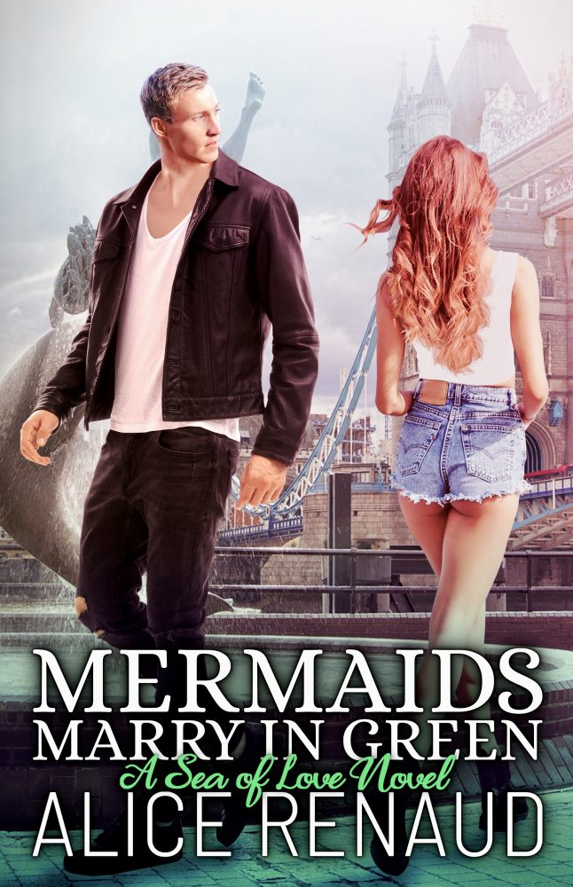 Cover of Mermaids Marry in Green, a fantasy romance novel by Alice Renaud.