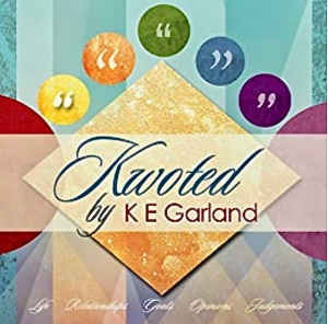 """Cover of """"Kwoted"""" by K E Garland."""