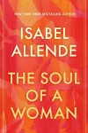 """Cover of the autobiographical book, """"The Soul of a Woman,"""" by Isabel Allende."""
